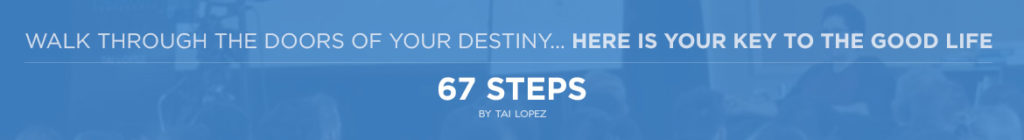 67 Step Program Tai Lopez